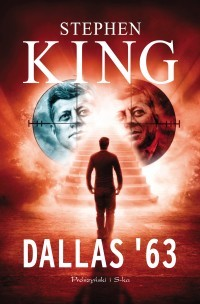 Dallas '63 by Stephen King