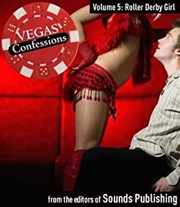 Vegas Confessions 5: Roller Derby Girl