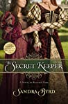 The Secret Keeper: A Novel of Kateryn Parr (Ladies in Waiting, #2)