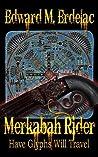Have Glyphs Will Travel (Merkabah Rider, #3)
