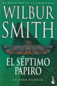 El séptimo papiro (La Saga Egipcia, #2)