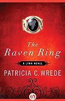 The Raven Ring(Lyra, #5)