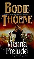 Vienna Prelude (Zion Covenant, #1)