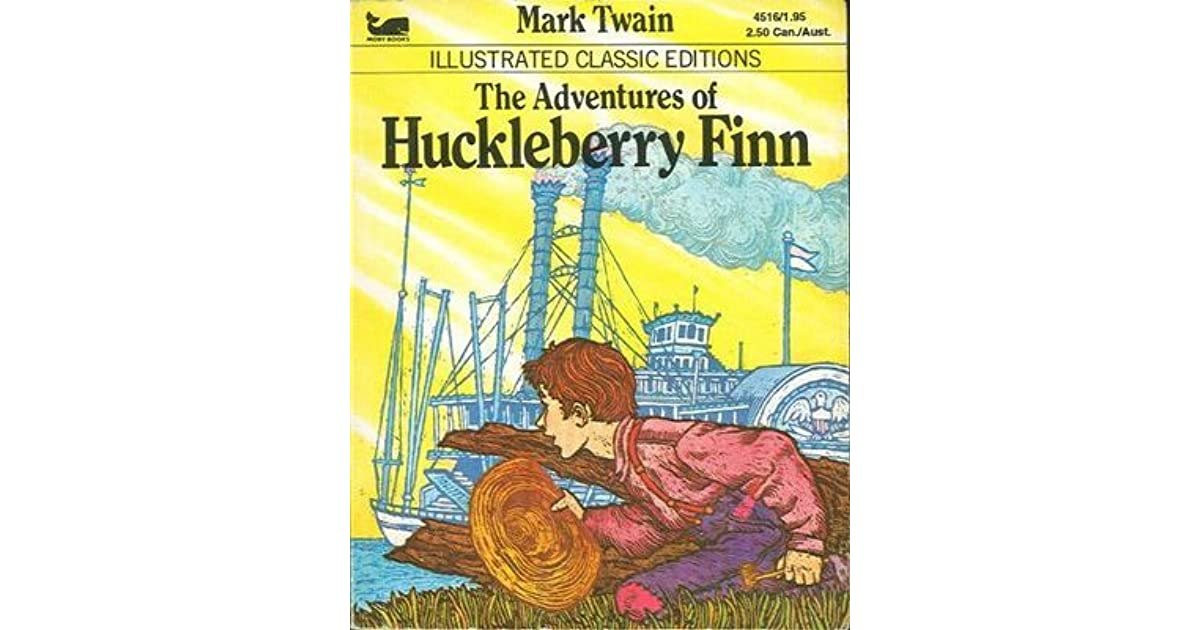 the adventures of huckleberry finn a Long cherished by readers of all ages, the adventures of huckleberry finn is both a hilarious account of an incorrigible truant and a powerful parable.