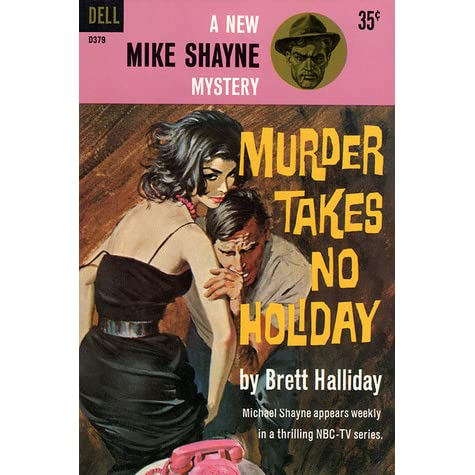 Murder takes no holiday by brett halliday fandeluxe Image collections