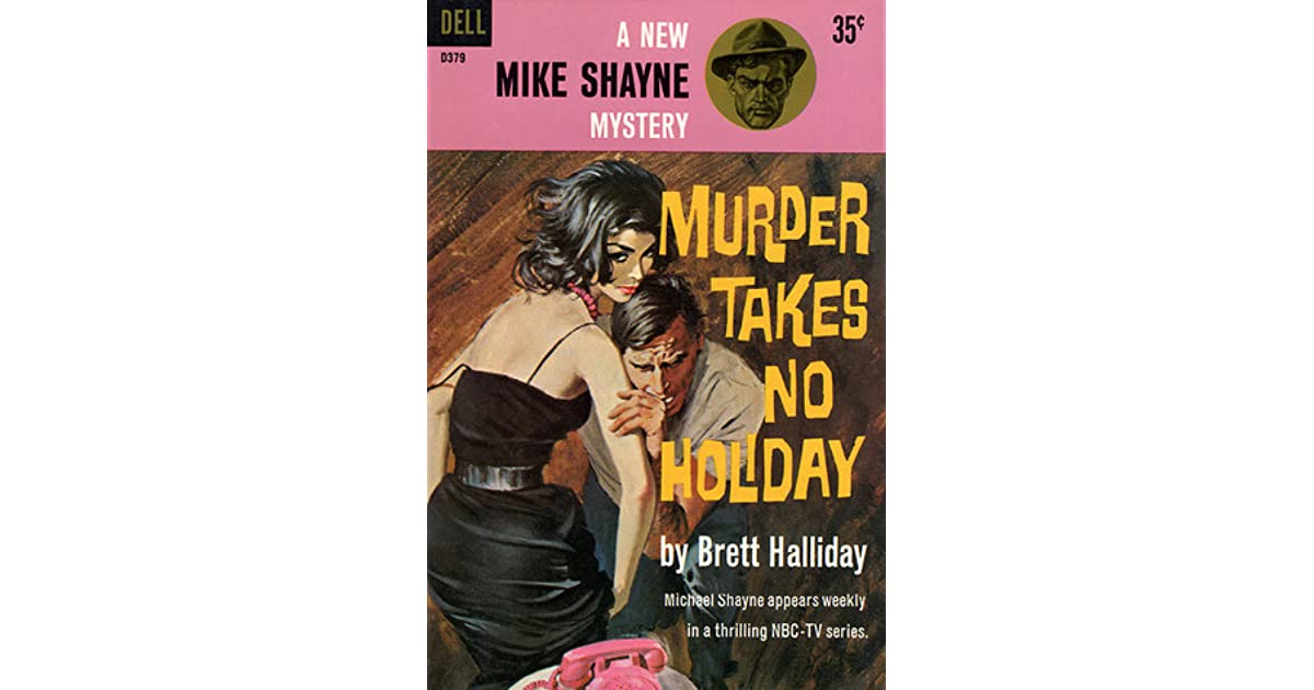Murder takes no holiday by brett halliday fandeluxe