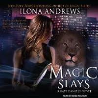 Magic Slays (Kate Daniels, #5)