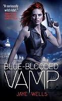 Blue-Blooded Vamp (Sabina Kane, #5)