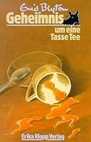 Geheimnis um eine Tasse Tee (Geheimnis, #7)