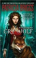 Cry Wolf (Alpha & Omega #1)