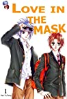 Love in the Mask (Love in the Mask #1)