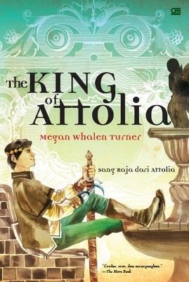 The King of Attolia - Sang Raja dari Attolia