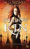 Shadow Kin (The Half-Light City, #1)
