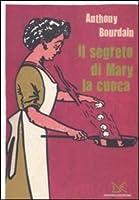 Il segreto di Mary la cuoca