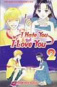 I Hate You But I Love You, Vol. 2