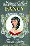 A Woman Called Fancy