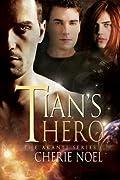 Tian's Hero (The Akanti #1)