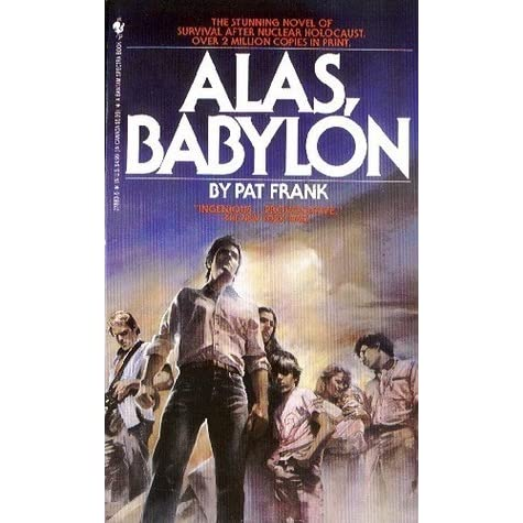 an analysis of survival of the fittest alas babylon by pat frank