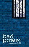 Bad Power by Deborah Biancotti