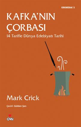 Kafka'nın Çorbası by Mark Crick