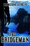 The Bridgeman (Emily Taylor Mystery #1)
