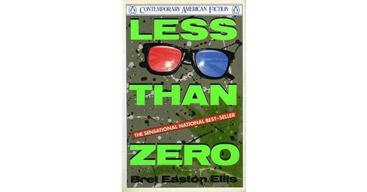 an analysis of young adults of los angeles in less than zero by bret easton ellis This study guide consists of approximately 79 pages of chapter summaries, quotes, character analysis, themes, and more - everything you need to sharpen your knowledge of less than zero less.