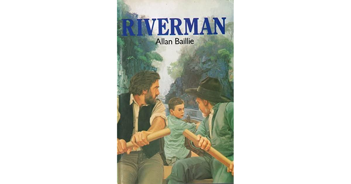How To Return A Book On Audible >> Riverman by Allan Baillie