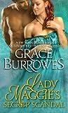 Lady Maggie's Secret Scandal by Grace Burrowes