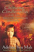 Chinese Cinderella and the Secret Dragon Society (Chinese Cinderella, #2)