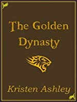 The Golden Dynasty (Fantasyland, #2)