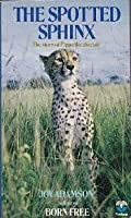 The Spotted Sphinx: The story of Pippa the cheetah