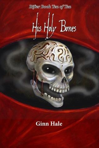 His Holy Bones