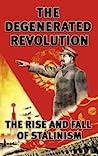 The Degenerated Revolution by Simon Hardy, Dave Stockton ...