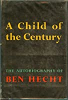 A Child of the Century