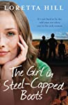 The Girl in Steel-Capped Boots by Loretta Hill