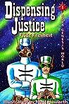 Dispensing Justice (Nova Genesis World, #1)