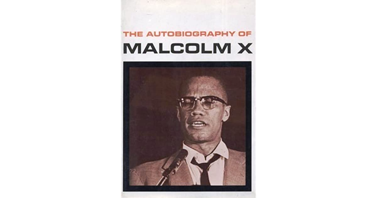 research paper autobiography malcolm x An introduction to malcolm x and his life history essay  the paper had even printed poetry in  (1992) the autobiography of malcolm x new york: grove press.