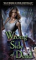 Wrong Side of Dead (Dreg City #4)