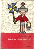 Jakub a dvě stě dědečků by Miloš Macourek