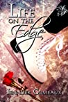 Life on the Edge by Jennifer Comeaux