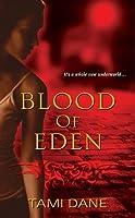 Blood of Eden (Sloane Skye, #1)