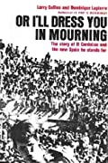 Or I'll Dress You in Mourning: The Story of El Cordobes and the New Spain He Stands For
