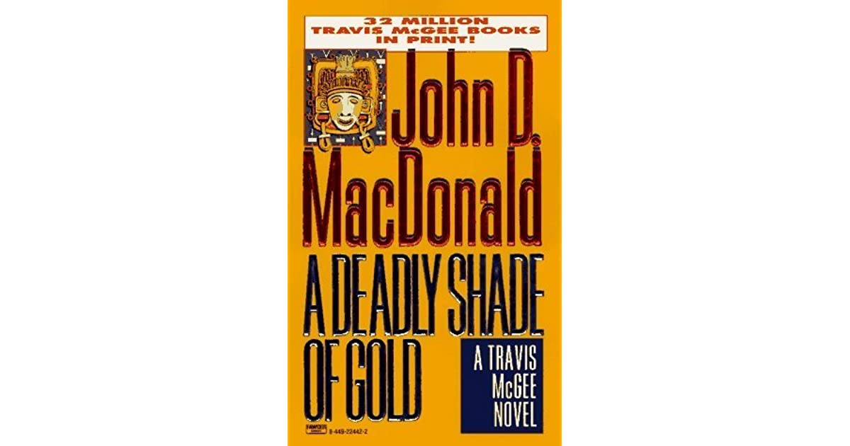 e8b916f0a412 A Deadly Shade of Gold (Travis McGee #5) by John D. MacDonald