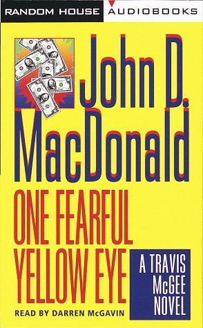 One Fearful Yellow Eye (Travis McGee #8)