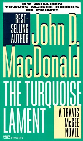 The Turquoise Lament (Travis McGee, Book 15)