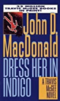 Dress Her in Indigo (Travis McGee #11)
