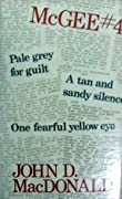Pale Gray for Guilt/One Fearful Yellow Eye/Tan & Sandy Silence