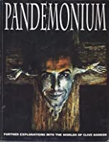 Pandemonium: Further Explorations into the World of Clive Barker