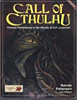 Call of Cthulhu: Fantasy Roleplaying in the Worlds of H.P. Lovecraft (Call of Cthulhu RPG)