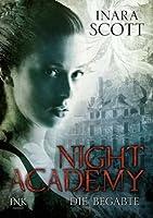 Die Begabte (Night Academy, #1)